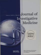 Journal of Investigative Medicine: 51 (3)